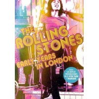 THE ROLLING STONES - EARLY YEARS IN LONDON (DVD)
