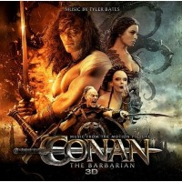 CONAN THE BARBARIAN - TYLER BATES
