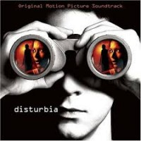 DISTURBIA - SOUNDTRACK