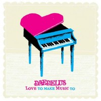 DAEDELUS - LOVE TO MAKE MUSIC TO (CD)