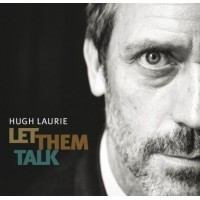 Hugh Laurie - Let Them Talk (CD)