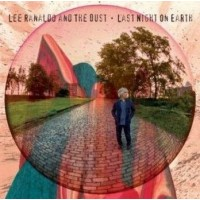 LEE RANALDO AND THE DUST - LAST NIGHT ON EARTH (CD)
