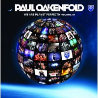 PAUL OAKENFOLD - WE ARE PLANET PERFECTO VOLUME 01