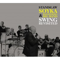 SOYKA + ROGER BERG BIG BAND - SWING REVISITED limited