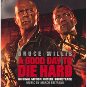 A GOOD DAY TO DIE HARD -  MARCO BELTRAMI