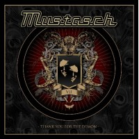 MUSTASCH - Thank You For The Demon